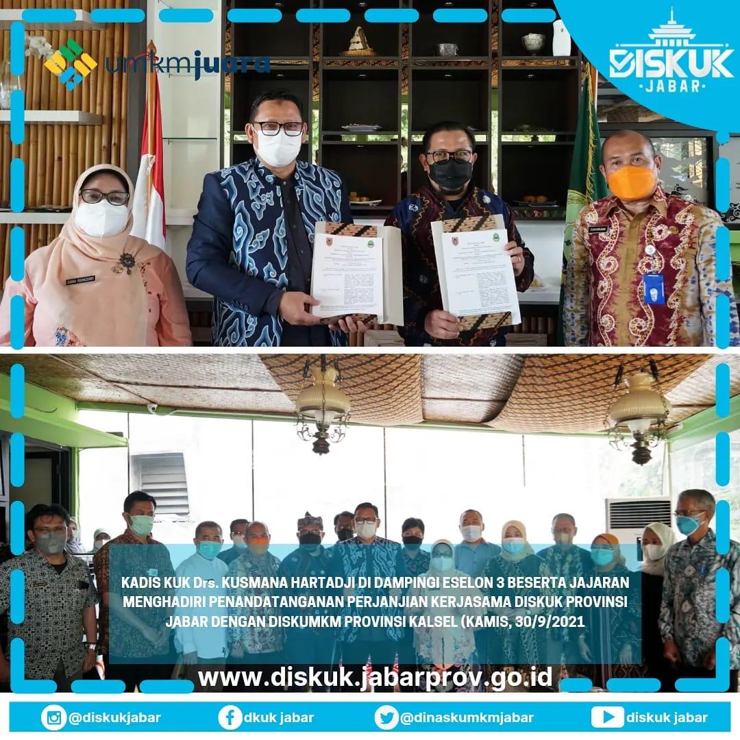 Penandatanganan Perjanjian Kerja Sama Antara Dinas Koperasi dan Usaha Kecil Provinsi Jawa Barat dengan Dinas Koperasi dan Usaha Kecil dan Menengah Provinsi Kalimantan Selatan